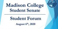 Madison College Student Senate Student Forum, Aug. 6, 2020
